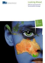 Looking Ahead DEECD Environmental Sustainability Strategy