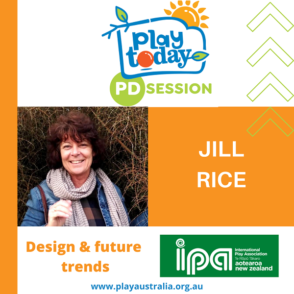 Play Today PD Session with Jill Rice presenting Design and future trends